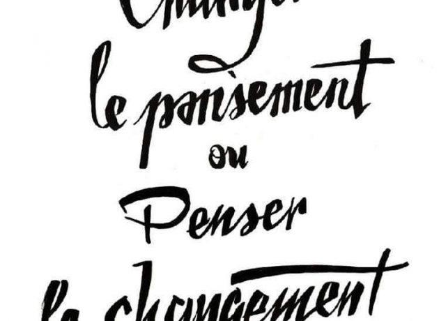 Que souhaitez-vous changer dans votre vie que vous n'avez pas encore réussi à changer?